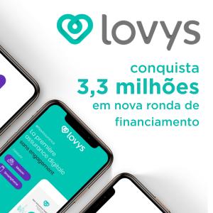 Lovys consegue 3,3 M de financiamento