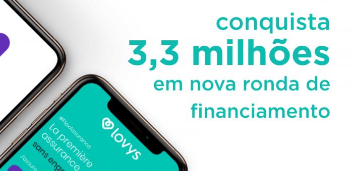 Lovys consegue financiamento no valor de 3,3 milhões