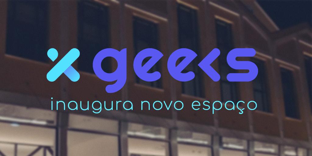 XGeeks inaugura novo espaço