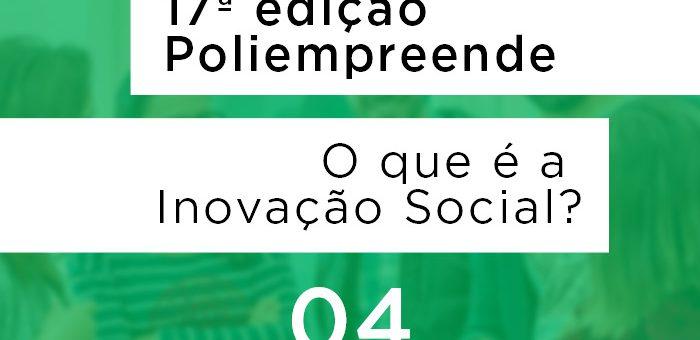 IDDNET na 17ª edição do Poliempreende: o que é a Inovação Social?