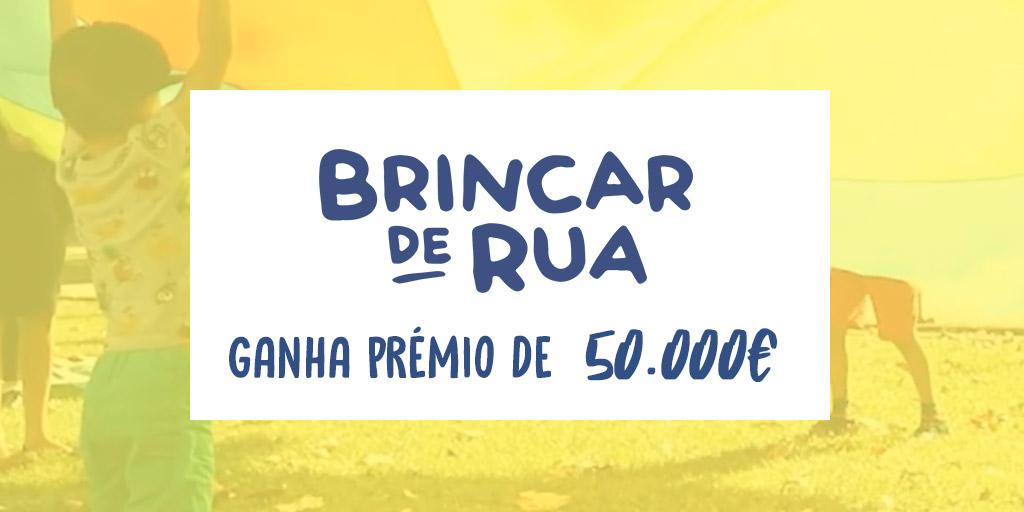 Brincar de Rua vence prémio de 50.000€