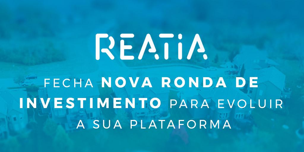 Reatia fecha nova ronda de investimento