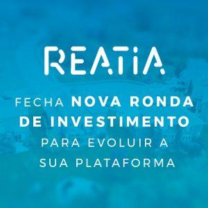 Reatia fecha nova ronda de investimento Share