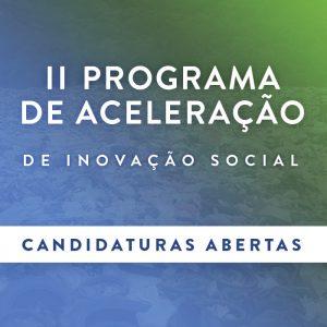 II Programa de Aceleração Inovação Social Share